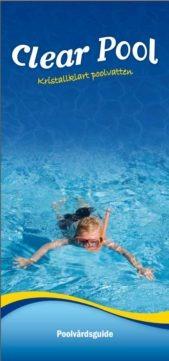 Clear Pool Poolvårdsguide